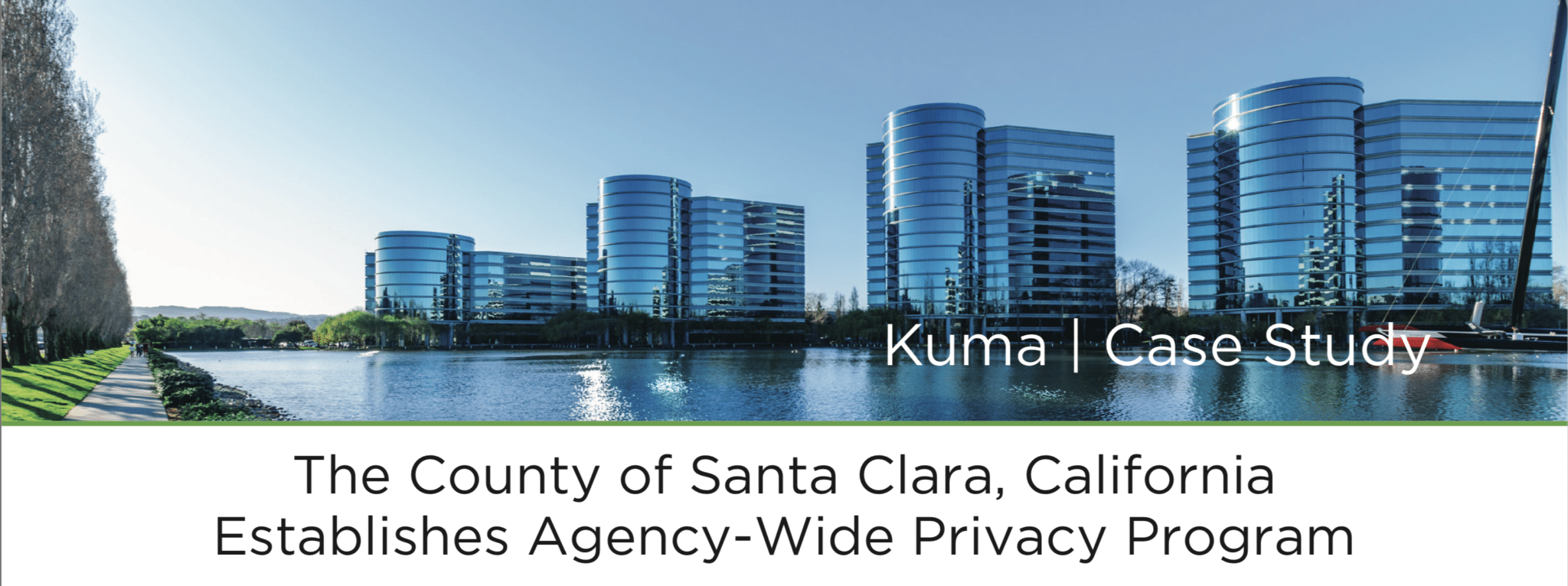 The County of Santa Clara, California Establishes Agency-Wide Privacy Program