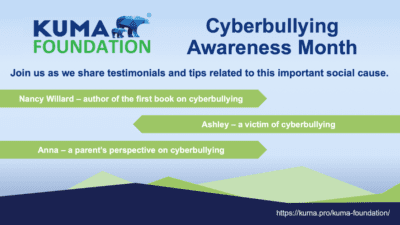 Kuma Foundation Supporting Cyberbullying Awareness Month